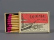 COLONIAL MATCHES. Cerillos.